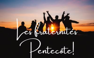 Mardi 15 septembre 20h : Venez découvrir les Fraternités Pentecôte!
