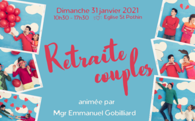 Retraite pour les couples animée par Mgr Emmanuel Gobilliard : 31 janvier 2021