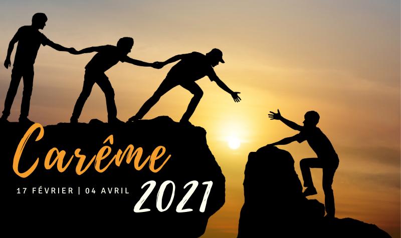 Carême 2021 : demandez le programme !