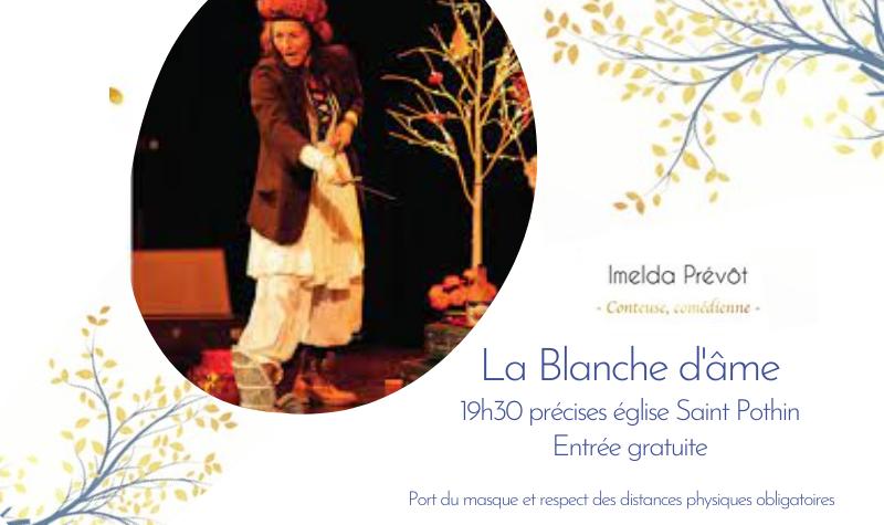Spectacle La Blanche d'âme par Imelda Prévôt