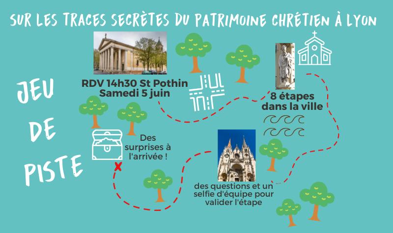 JEU DE PISTE : sur les traces secrètes du patrimoine chrétien à Lyon