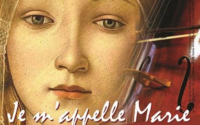 Concert son et lumière : Je m'appelle Marie